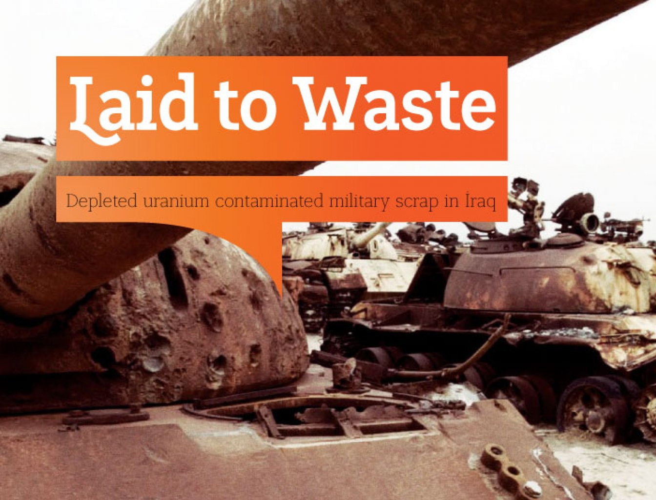 Laid to Waste, a report by Wim Zwijnenburg of PAX, details the difficulty of limiting civilian exposure to DU in the absence of reliable information about locations where it was used and the